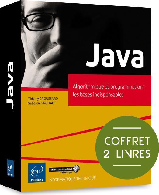 Java ; coffret de 2 livres ; algorithmique et programmation : les bases indispensables