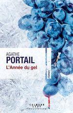 L'année du gel  - Agathe Portail