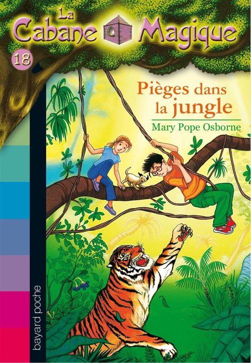 La cabane magique T.18 ; pièges dans la jungle