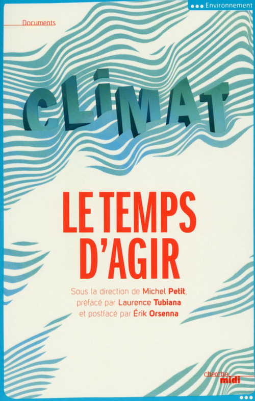 climat ; le temps d'agir