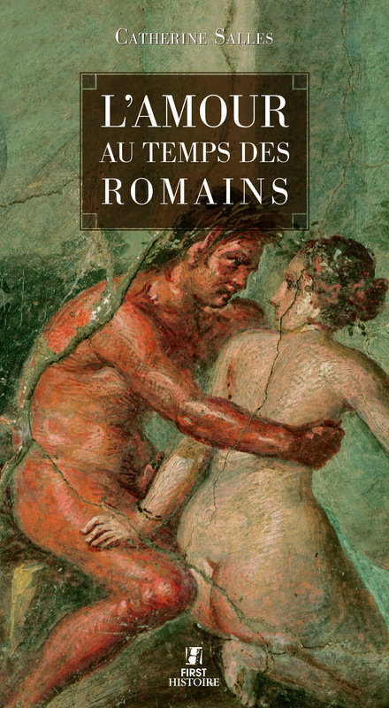 L'amour au temps des romains