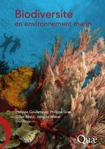 Biodiversité en environnement marin  - Jacques WEBER - Philippe Gros - Philippe Goulletquer - Gilles Boeuf - Collectif