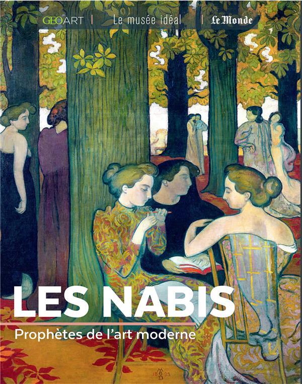 Les Nabis ; prophètes de l'art moderne