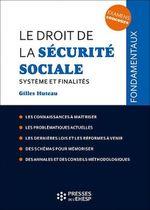 Le droit de la Sécurité sociale  - Gilles Huteau
