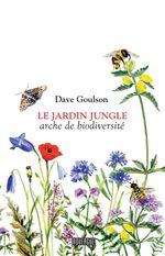 Vente EBooks : Le jardin jungle  - Dave Goulson