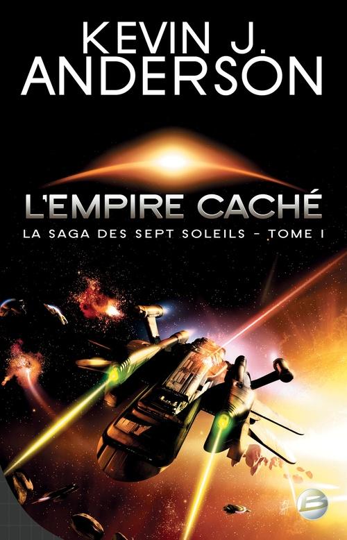 La saga des sept soleils T.1 ; l'empire caché