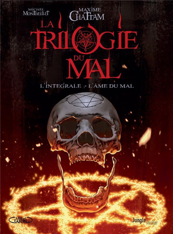 La trilogie du mal : le bourreau de Portland ; écrit sur les portes de l'enfer ; l'âme du mal