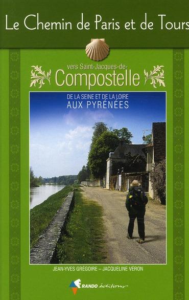 chemin de paris et de Tours vers St-Jacques de Compost.