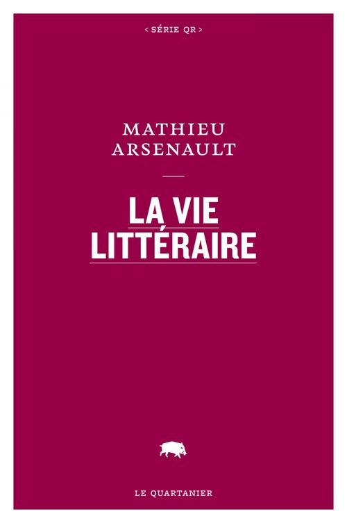 La vie litteraire
