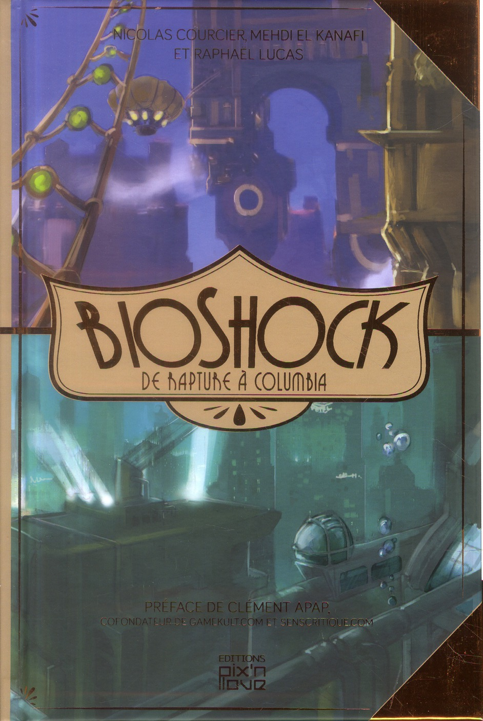 Bioshock ; de rapture à Columbia