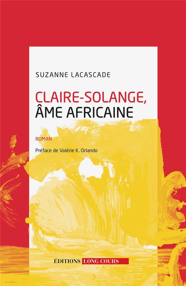 Claire-Solange, âme africaine