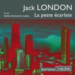 Vente AudioBook : La peste écarlate  - Jack London