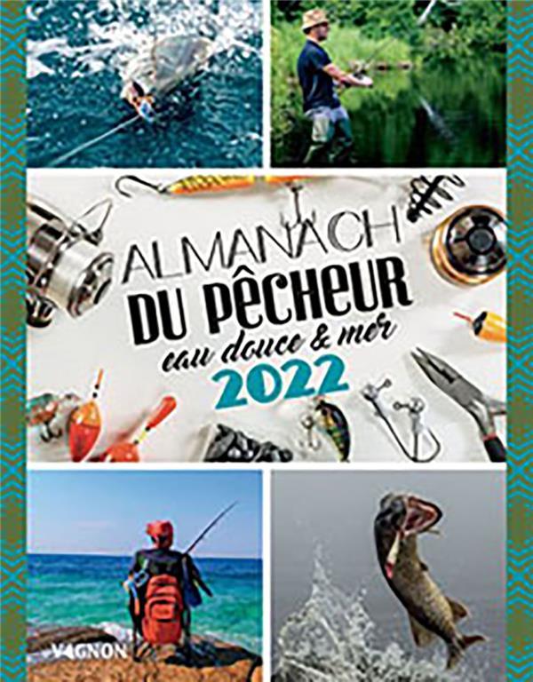 Almanach du pêcheur (édition 2022)
