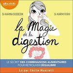 Vente AudioBook : La Magie de la digestion  - Karim Ferhi - Kahina Oussedik