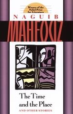 Vente Livre Numérique : The Time and the Place  - Naguib Mahfouz