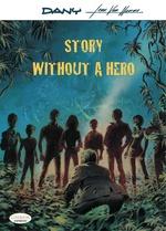 Vente Livre Numérique : Story Without a Hero  - Jean Van Hamme
