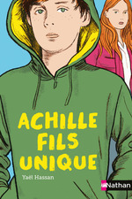 Vente EBooks : Achille, fils unique  - Yaël Hassan