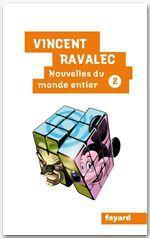 Vente Livre Numérique : Nouvelles du monde entier II  - Vincent Ravalec