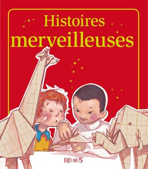 Histoires merveilleuses