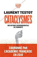 Couverture de Cataclysmes - Une Histoire Environnementale De L'Humanite