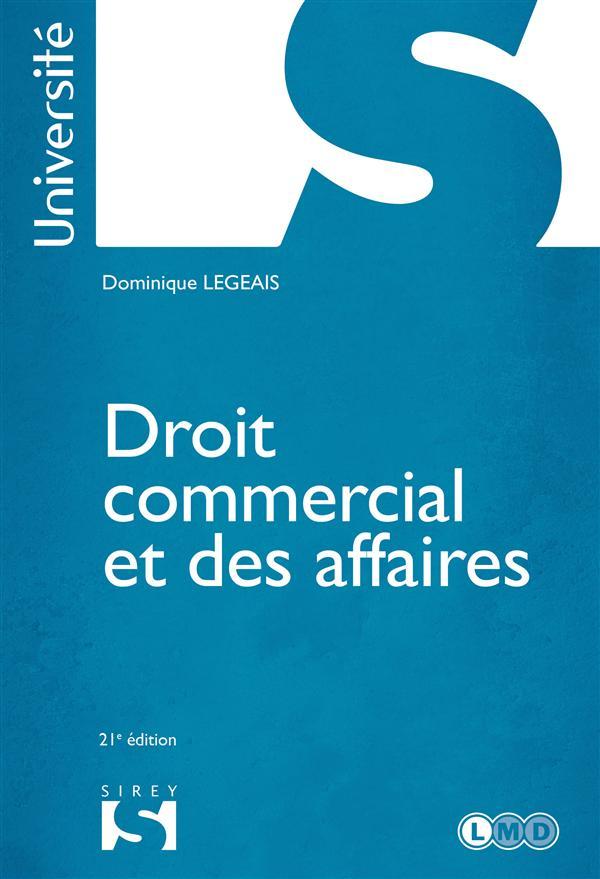 Droit Commercial Et Des Affaires ; 21e Edition