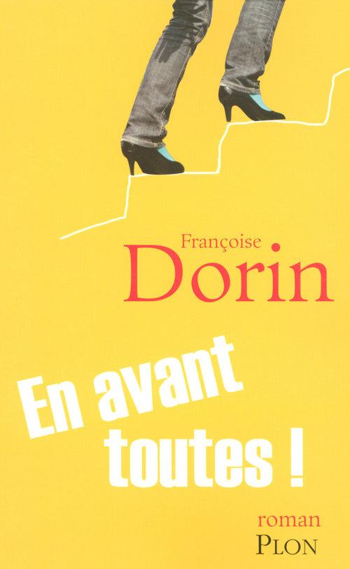 En avant toutes !  - Francoise Dorin