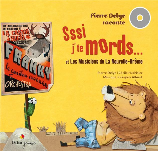 PIERRE DELYE RACONTE... VOLUME 2 - SSSI J'TE MORDS, T'ES MORT ! ET LES MUSICIENS DE LA NOUVELLE-BREM