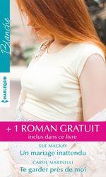 Vente Livre Numérique : Un mariage inattendu - Te garder près de moi - Le secret du Dr Sinclair  - Annie Claydon - Carol Marinelli