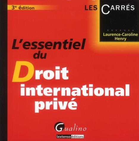L'essentiel du droit international privé (3e édition)