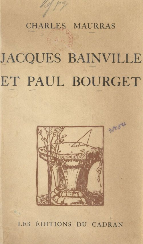 Jacques Bainville et Paul Bourget