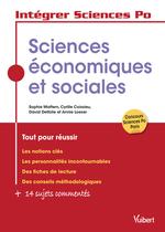 Intégrer Sciences Po ; sciences économiques et sociales ; tout pour réussir  - David Delfolie - Sophie Mattern - Annie Loeser - Cyrille Coissieu