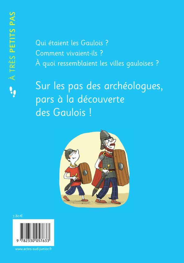 A TRES PETITS PAS ; les Gaulois