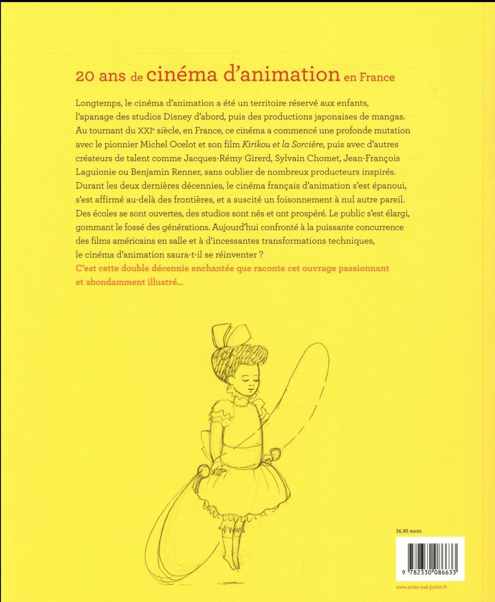 Kirikou et après... 20 ans de cinéma d'animation en France