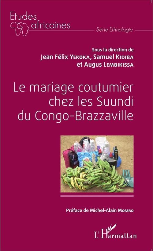 Le mariage coutumier chez les Suundi du Congo-Brazzaville