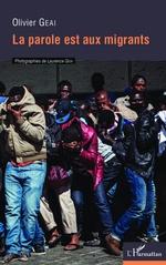 La parole est aux migrants