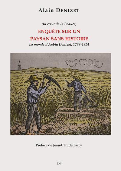 Enquête sur un paysan sans histoire