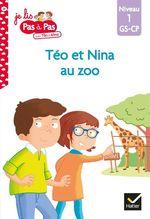 Vente Livre Numérique : Téo et Nina GS-CP Niveau 1 - Téo et Nina au zoo  - Marie-Hélène Van Tilbeurgh - Isabelle Chavigny