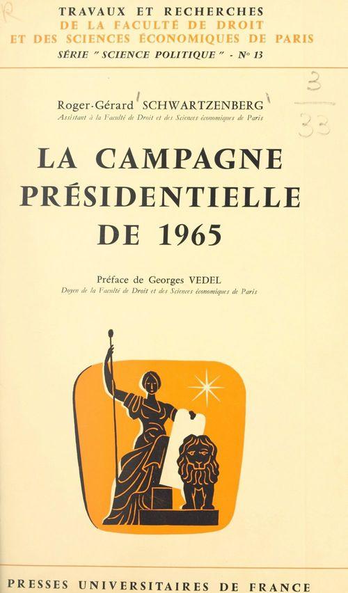 La campagne présidentielle de 1965