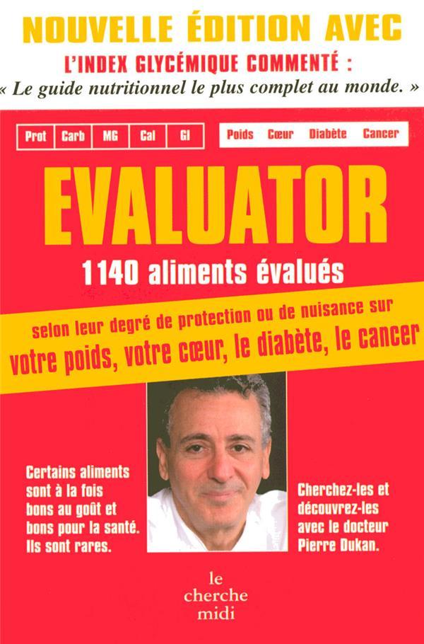 Evaluator ; 1140 aliments évalués (édition 2008)