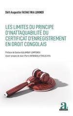 Vente EBooks : Les limites du principe d'inattaquabilité du certificat d'enregistrement en droit congolais  - Défi Augustin Fataki Wa Luhindi