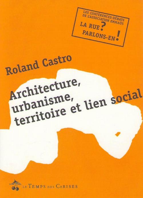 Architecture, urbanisme territoire et lien social