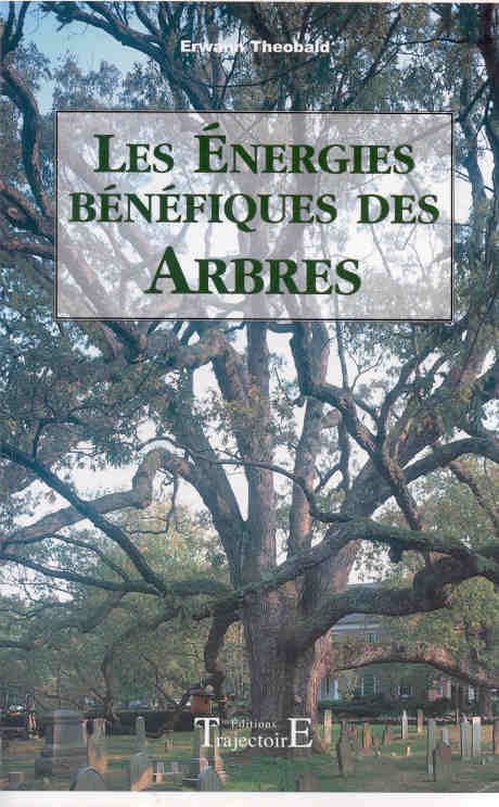 Energies benefiques des arbres