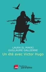 Vente Livre Numérique : Un été avec Victor Hugo  - Guillaume Gallienne