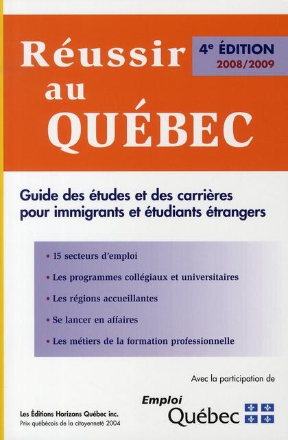 réussir au Québec (édition 2008/2009)