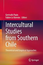 Intercultural Studies from Southern Chile  - Gertrudis Payas - Fabien Le Bonniec