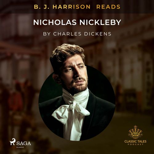 B. J. Harrison Reads Nicholas Nickleby