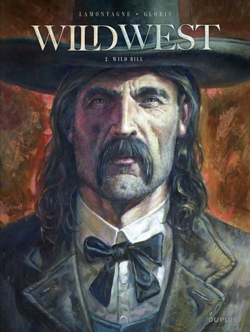 wild west t.2 ; wild Bill