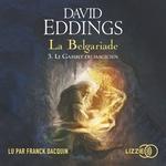 Vente AudioBook : La Belgariade - Tome 3 - Le Gambit du magicien  - David Eddings