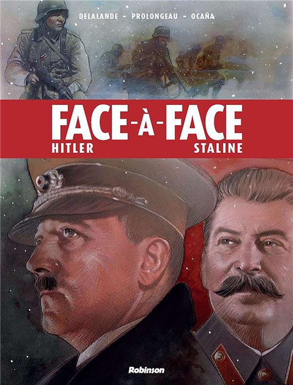 Duels T.1 ; face à face ; Hitler/Staline