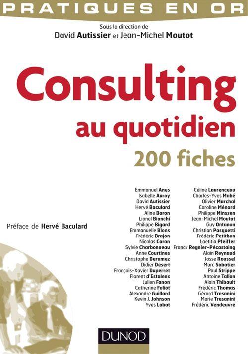 Consulting au quotidien ; 200 fiches